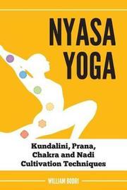 Nyasa Yoga by William Bodri