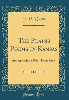 The Plains Poems in Kansas by J.P. Dunn image