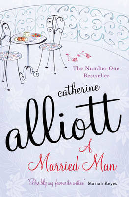 A Married Man by Catherine Alliott image