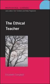 The Ethical Teacher by Elizabeth Campbell