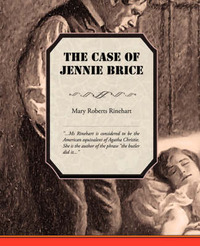 The Case of Jennie Brice by Mary Roberts Rinehart image