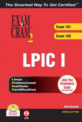 LPIC I Exam Cram 2: Exam 101, 102 by Ed Tittel image