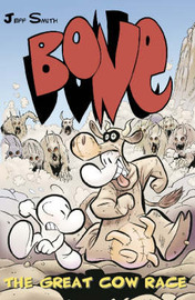 Bone: The Great Cow Race by Jeff Smith image