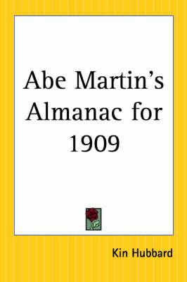 Abe Martin's Almanac for 1909 by Kin Hubbard image