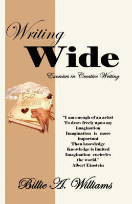 Writing Wide by Billie A Williams
