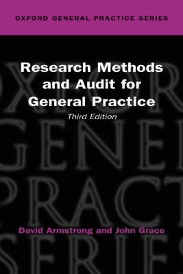 Research Methods and Audit in General Practice by David Armstrong