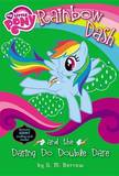Rainbow Dash and the Daring Do Double Dare by G M Berrow
