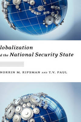 Globalization and the National Security State by T.V. Paul