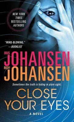 Close Your Eyes by Iris Johansen