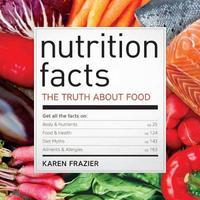 Nutrition Facts by Karen Frazier
