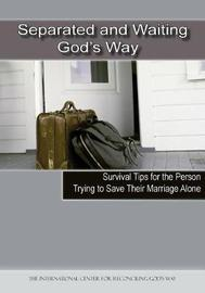 Separated and Waiting God's Way by Inc International Center F God's Way image