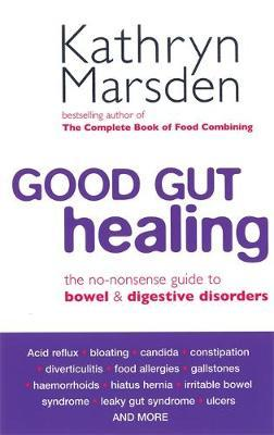 Good Gut Healing by Kathryn Marsden image