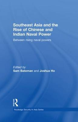 Southeast Asia and the Rise of Chinese and Indian Naval Power image