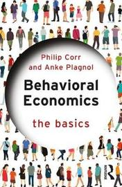Behavioral Economics by Philip Corr