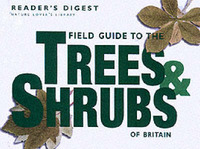 Field Guide to the Trees and Shrubs of Britain by Reader's Digest image