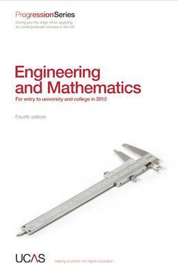 Progression to Engineering and Mathematics: For Entry to University and College in 2010 by UCAS image