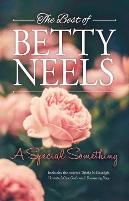 A Special Something/Tabitha in Moonlight/Henrietta's Own Castle/Discovering Daisy by Betty Neels