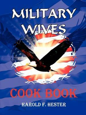 Military Wives Cook Book by Harold Hester image
