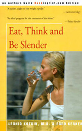 Eat, Think and Be Slender by Leonid Kotkin, M.D. image