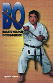 Bo: Karate Weapon of Self-Defense by Fumio Demura image