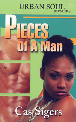 Pieces of a Man by Cas Sigers