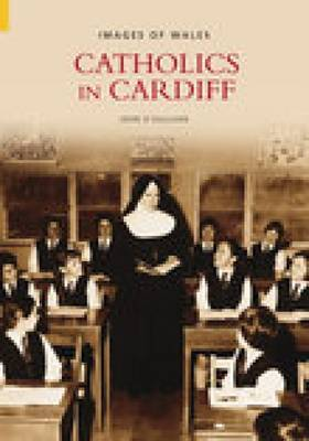 Catholics in Cardiff by John O'Sullilvan image