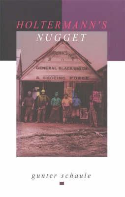 Holtermann's Nugget by Gunter Schaule