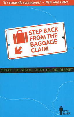 Step Back from the Baggage Claim by Jason V Barger