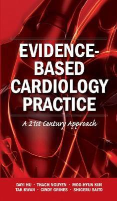 Evidence-Based Cardiology Practice by Thach N Nguyen image