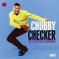 The Essential Recordings by Chubby Checker