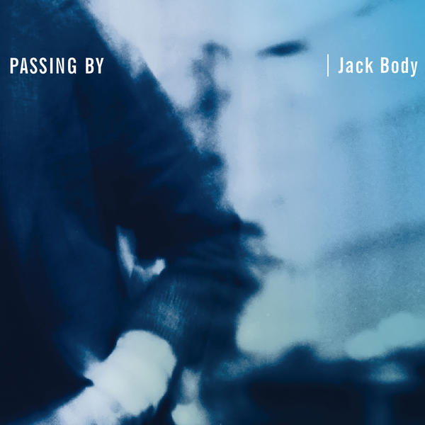 Passing By by Jack Body