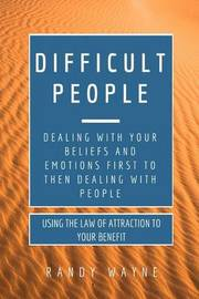 Difficult People by Randy Wayne