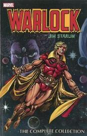 Warlock By Jim Starlin: The Complete Collection by Jim Starlin