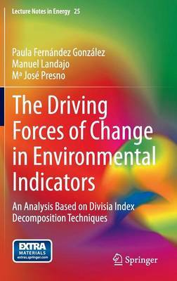 The Driving Forces of Change in Environmental Indicators by Paula Fernandez Gonzalez