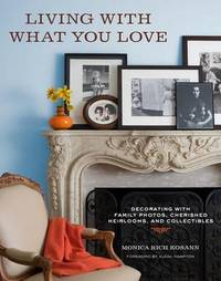 Living with What You Love by Monica Rich Kosann image