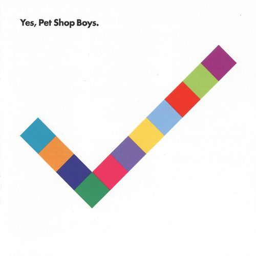 Yes (2017 Remastered Edition) by Pet Shop Boys