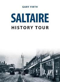 Saltaire History Tour by Gary Firth