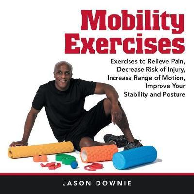 Mobility Exercises by Jason Downie