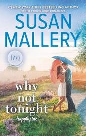 Why Not Tonight by Susan Mallery image