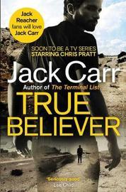 True Believer by Jack Carr