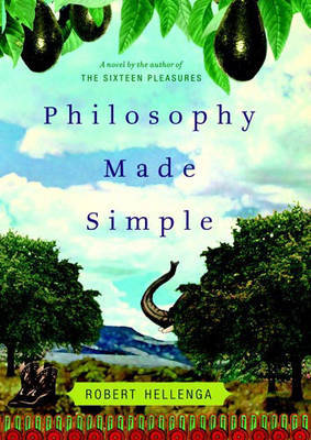 Philosophy Made Simple: A Novel by Robert Hellenga image