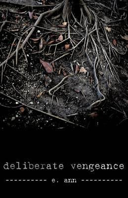 Deliberate Vengeance by Ann E Ann image