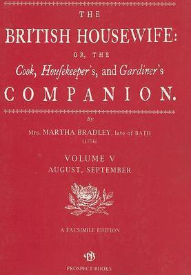 The British Housewife: v. 5 by Martha Bradley image