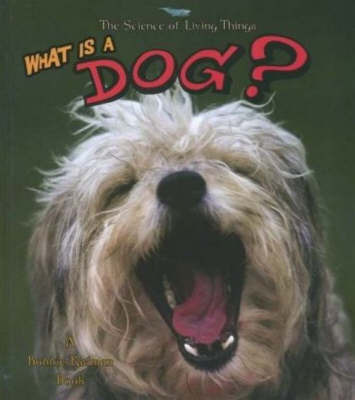 What is a Dog? by Hannelore Sotzek