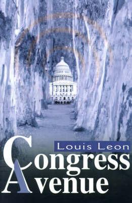 Congress Avenue by Louis Leon
