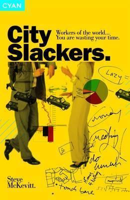 City Slackers by Steve McKevitt