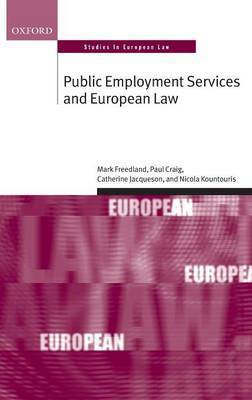 Public Employment Services and European Law by Catherine Jacqueson