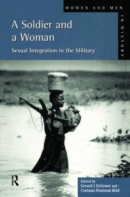 A Soldier and a Woman by Gerard J.De Groot