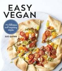 Easy Vegan by Sue Quinn