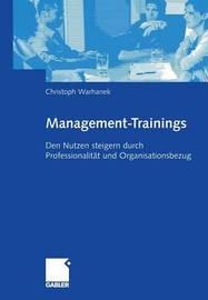 Trainings for the Job: Scheinurlaub Oder Investition - Und Wie Man Es Vorher Wissen Kann by Christoph Warhanek